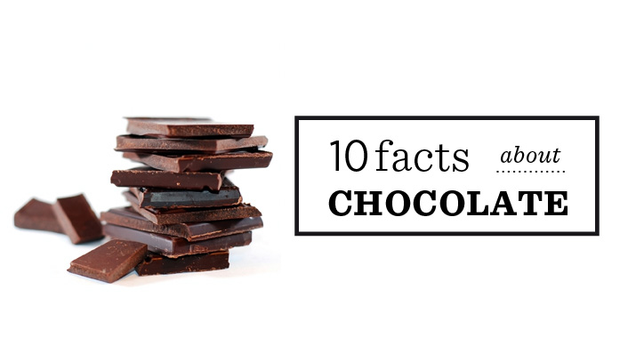 10 facts about chocolate