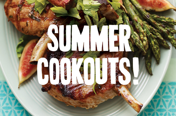 Our SUMMER COOKOUTS! Special Issue is Back